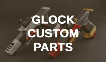 Glock Custom Parts